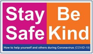 Be safe and kind