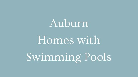 Auburn homes with swimming pools