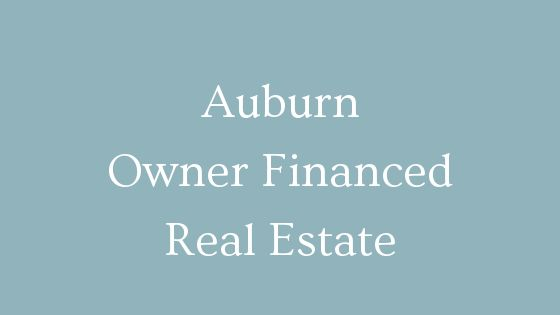 Auburn Owner Financed Real Estate