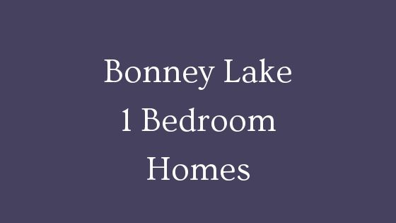 Bonney Lake 1 bedroom homes