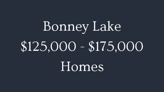 Bonney Lake 125000 to 175000 homes