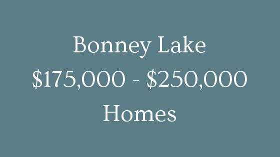 Bonney Lake 175000 to 250000 homes