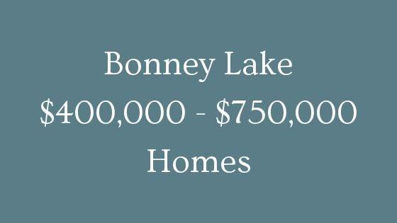 Bonney Lake 400000 to 750000 homes