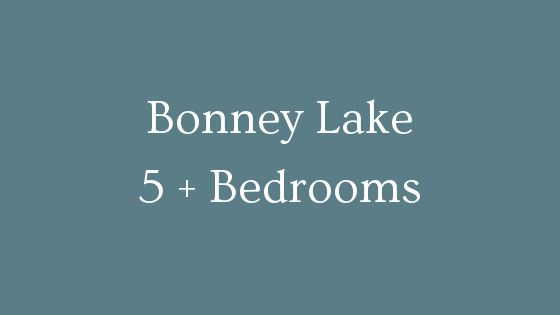 Bonney Lake 5 plus bedrooms