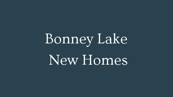 Bonney Lake New Homes