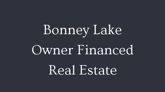 Bonney Lake owner financed real estate