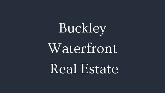 Buckley Waterfront Real Estate
