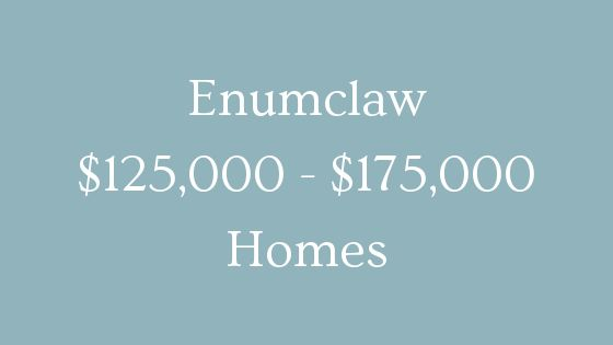 Enumclaw 125000 to 175000 homes