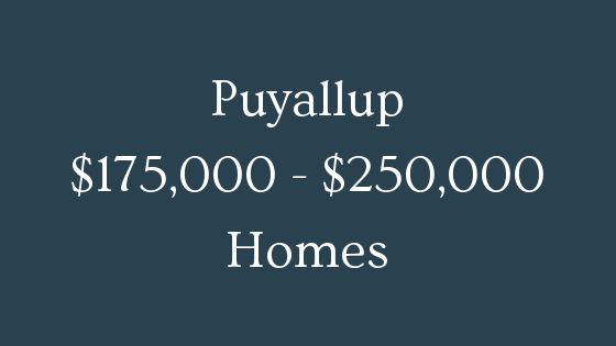 Puyallup 175000 to 250000