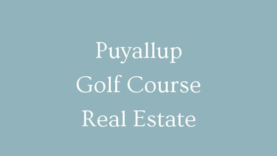 Puyallup golf course real estate