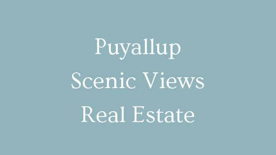 Puyallup scenic views real estate