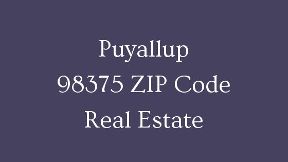 Puyallup Zip Code 98375 Real Estate