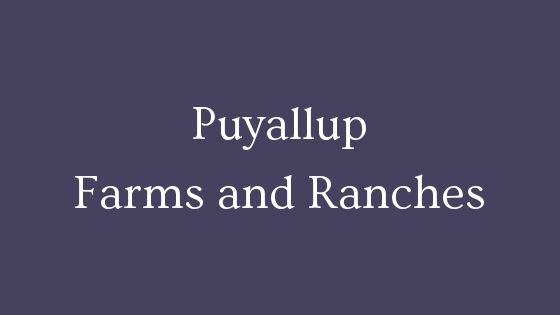 puyallup farms and ranches
