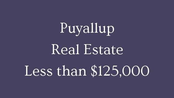 Puyallup real estate less than 125000