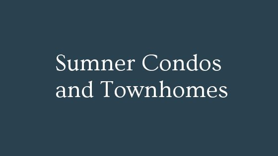 Sumner condos and townhouses for sale