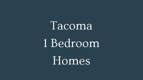 Tacoma 1 bedroom real estate