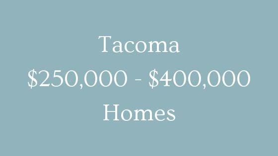 tacoma 250000 to 400000 real estate
