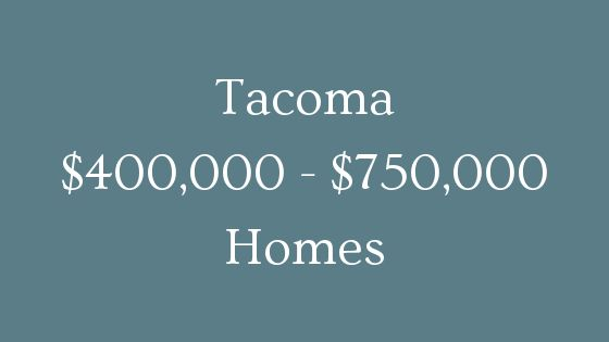 tacoma 400000 to 750000 real estate
