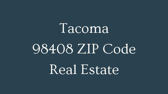 Tacoma 98408 Zip Code real estate