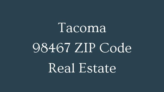 Tacoma 98467 zip code real estate