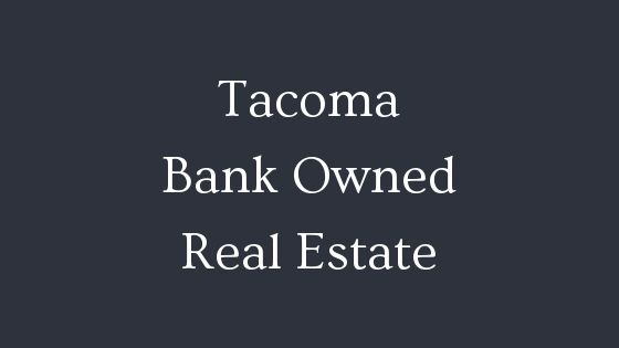 Tacoma bank owned real estate