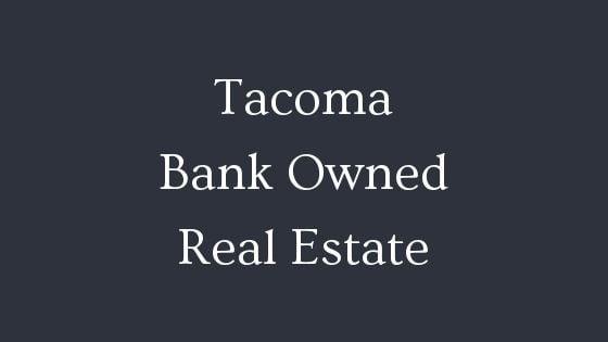 Tacoma bank owned real estate