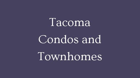 Tacoma condos and townhomes for sale