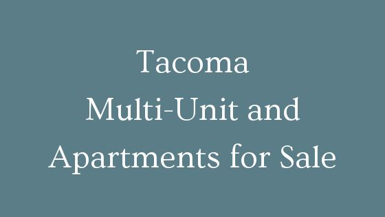 Tacoma multi unit multi family and apartments for sale