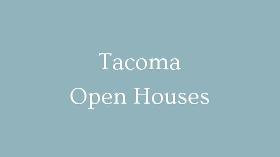 Tacoma open houses