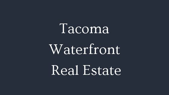 Tacoma waterfront real estate
