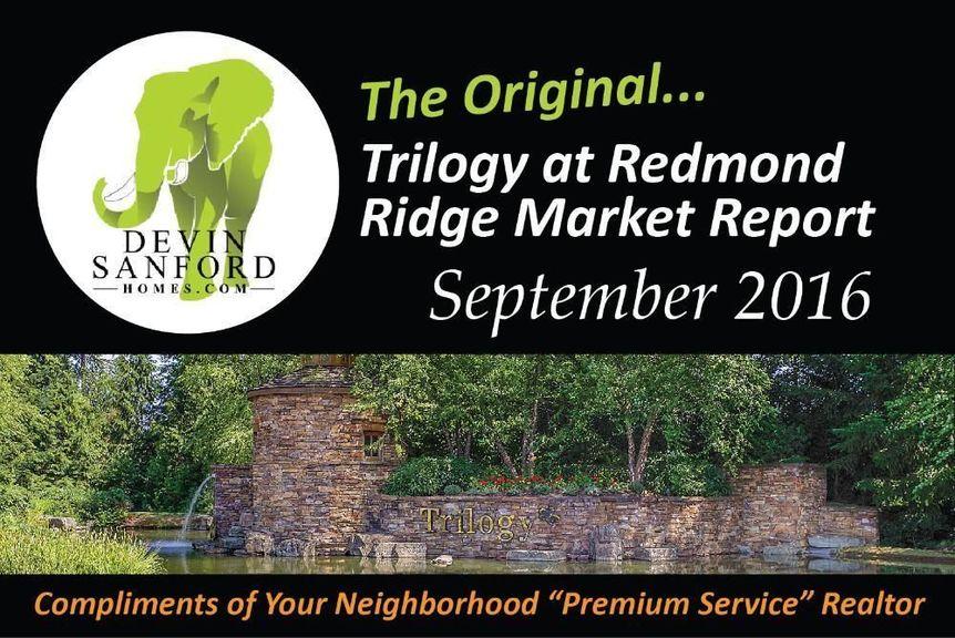 The Original Trilogy at Redmond Ridge Market Report - September 2016
