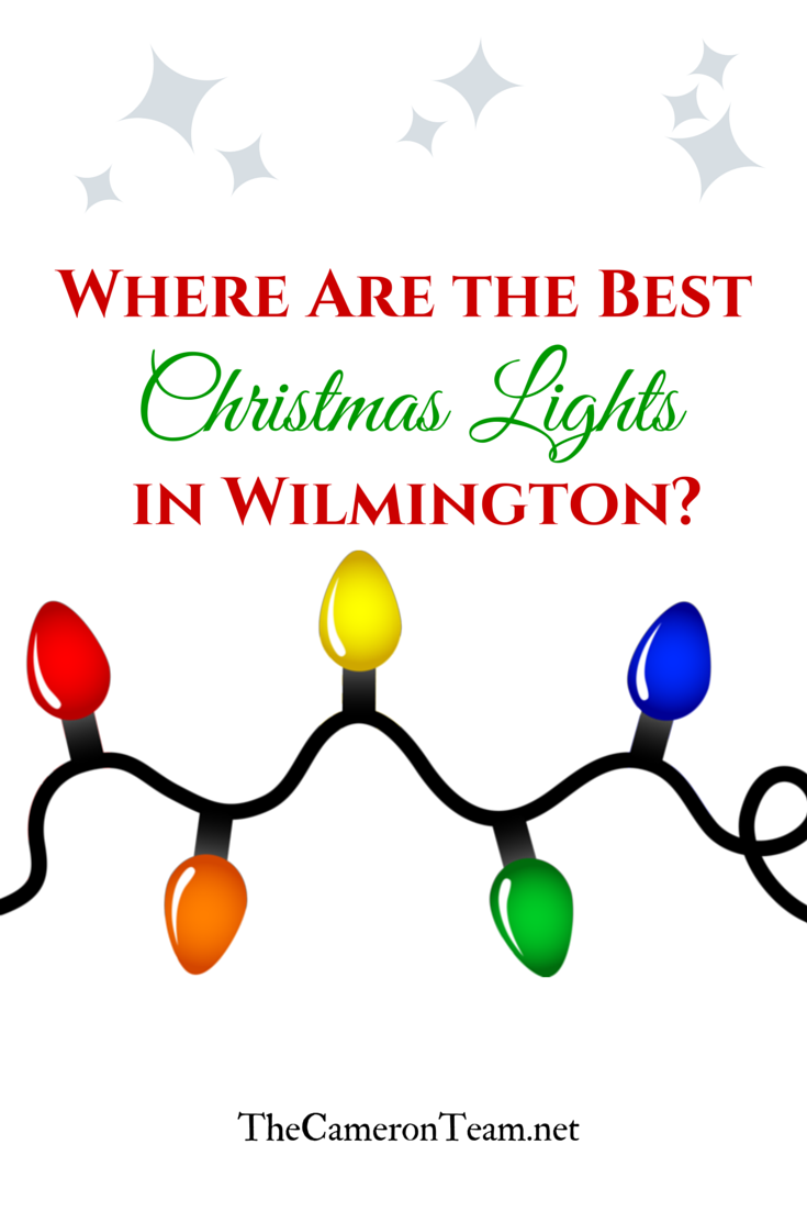 where are the best christmas lights in wilmington the cameron team - Best Christmas Lights In Nc