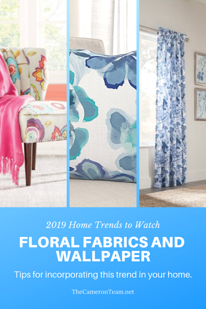 2019 Home Trends to Watch - Floral Fabrics and Wallpaper