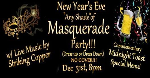 "New Year's Eve ""Any Shade"" of Masquerade Party"