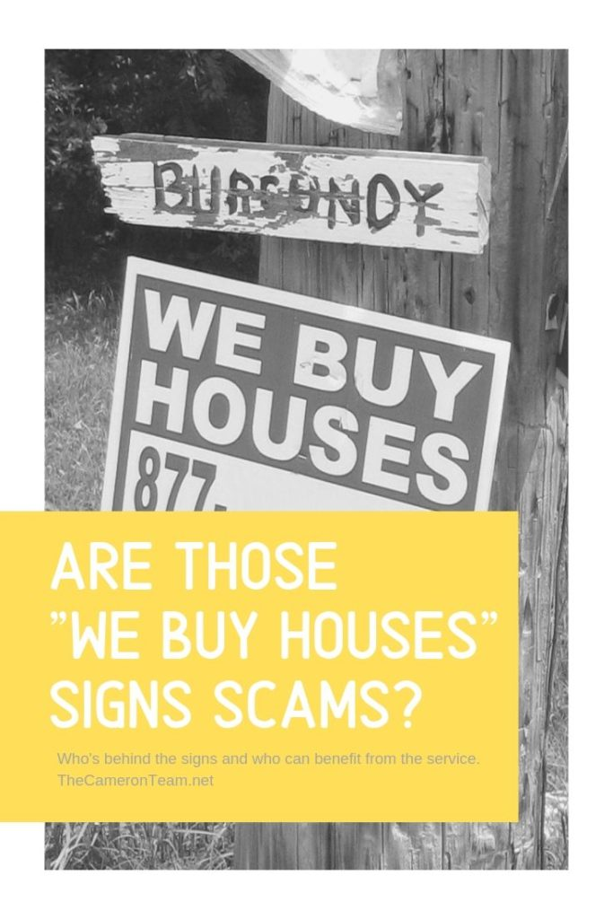 Are Those We Buy Houses Signs Scams