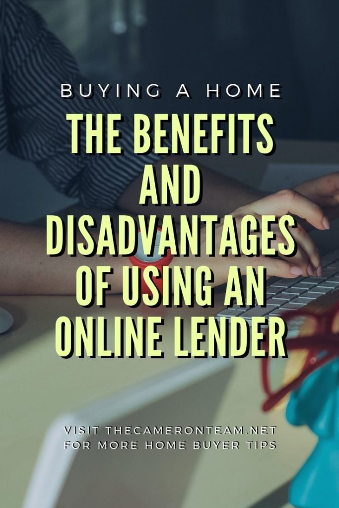 The Benefits and Disadvantages of Using an Online Lender