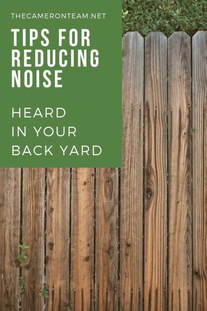 Tips for Reducing Noise Heard in Your Back Yard