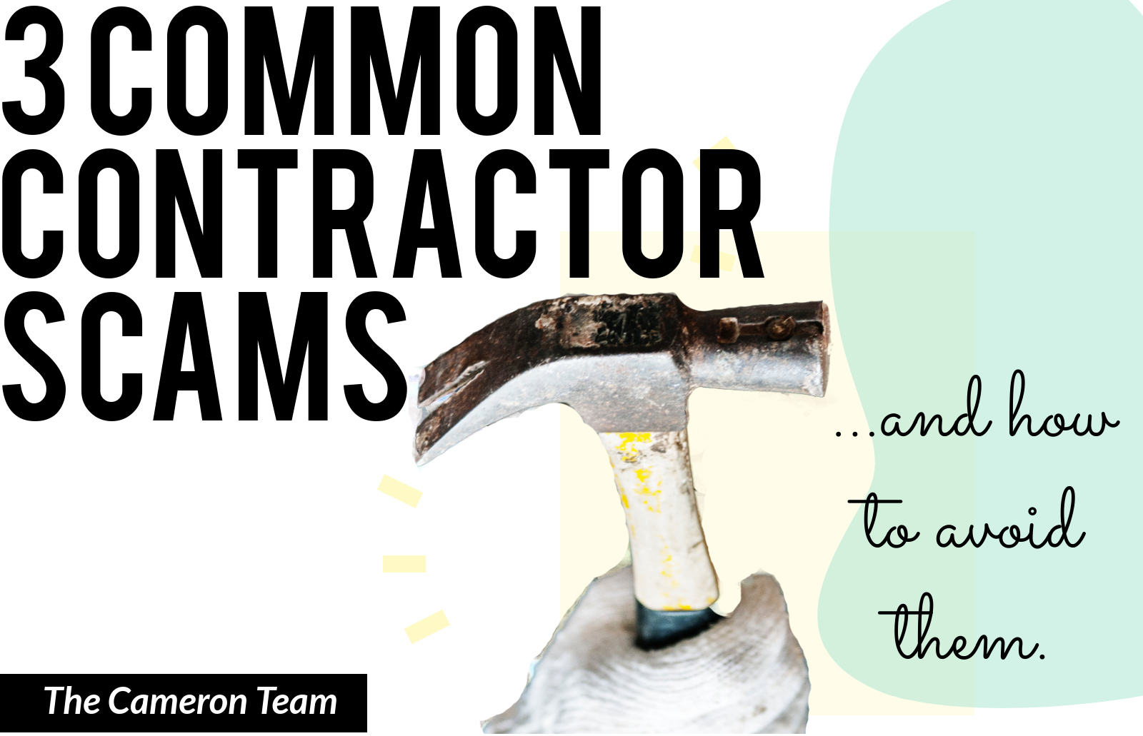 3 Common Contractor Scams and How to Avoid Them - The Cameron Team - Preview