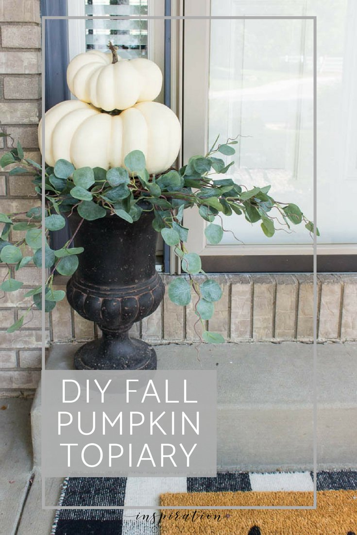 DIY Fall Pumpkin Topiary - Inspiration for Moms
