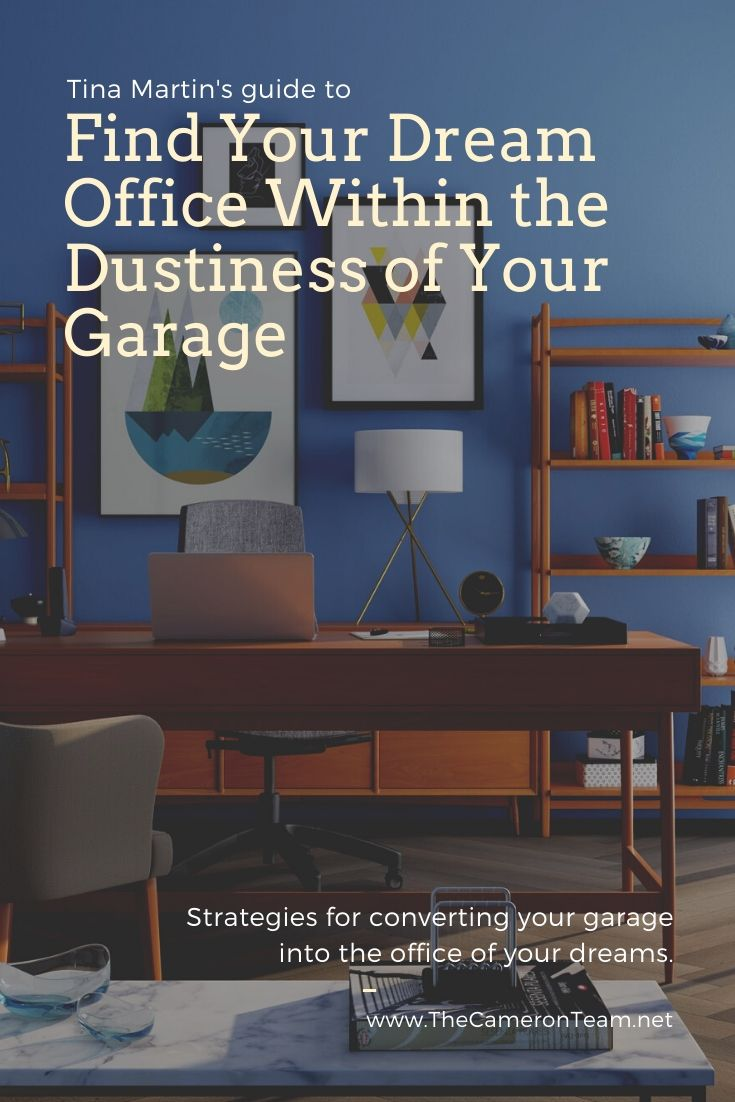 Find Your Dream Office Within the Dustiness of Your Garage