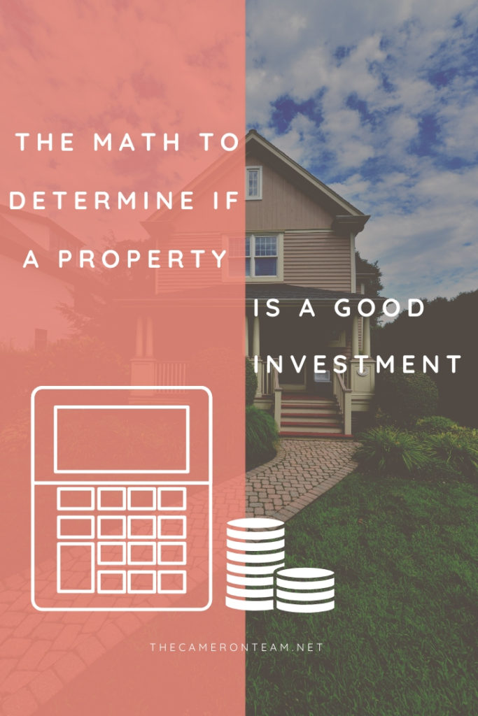 The Math to Determine if a Property is a Good Investment