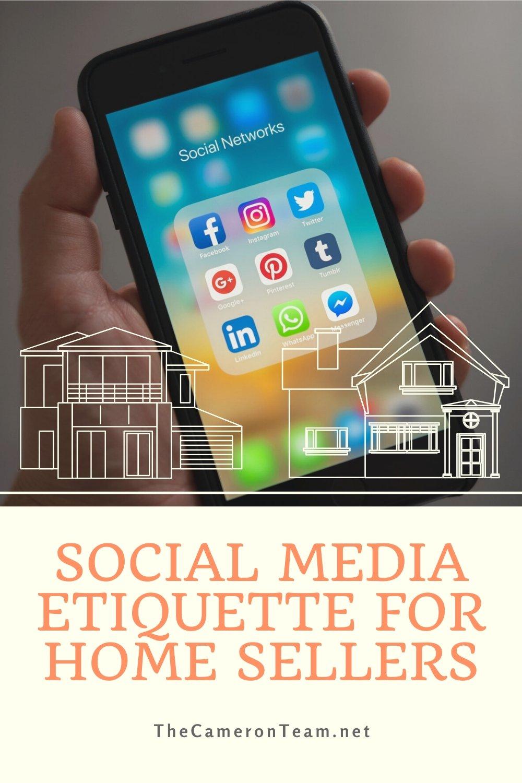 Social Media Etiquette for Home Sellers