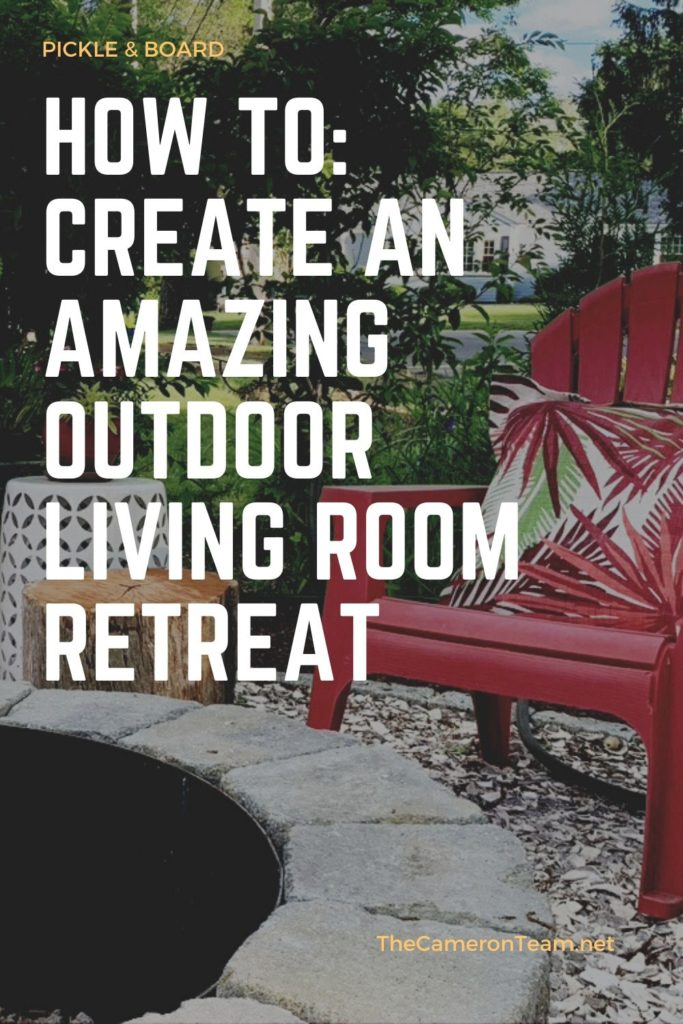 How To: Create an Amazing Outdoor Living Room Retreat Pin