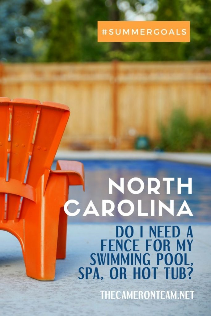 North Carolina Do I Need a Fence for My Swimming Pool, Spa, or Hot Tub