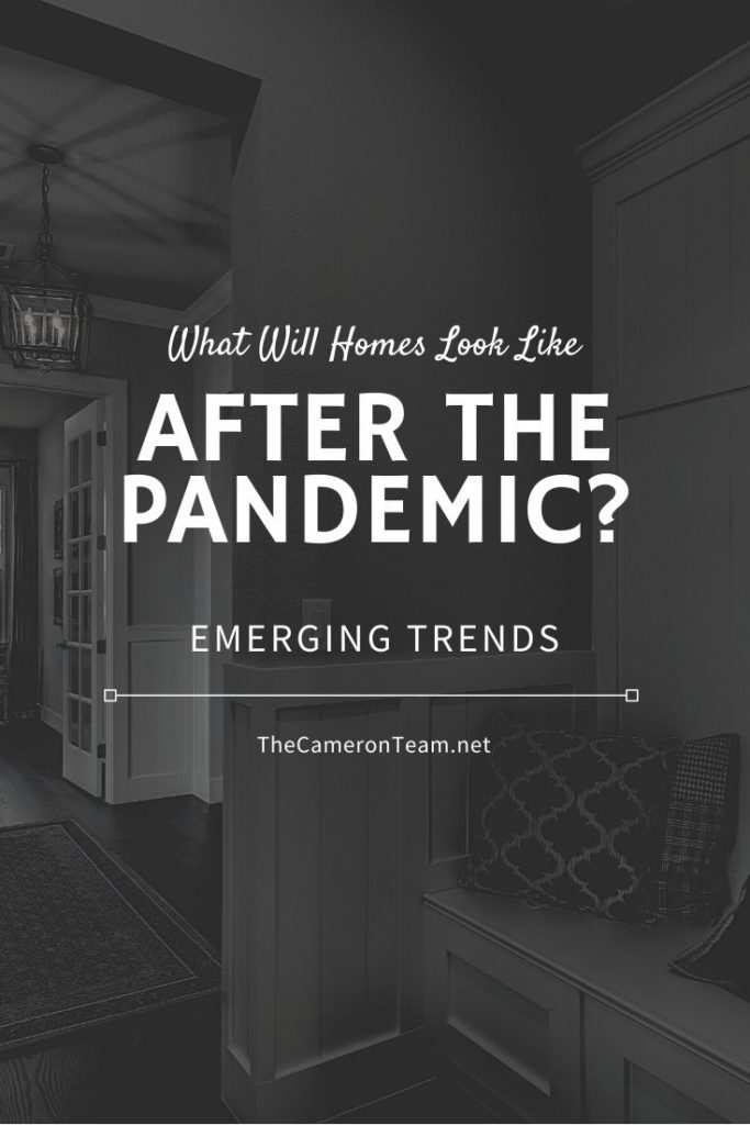 What Will Homes Look Like After the Pandemic?