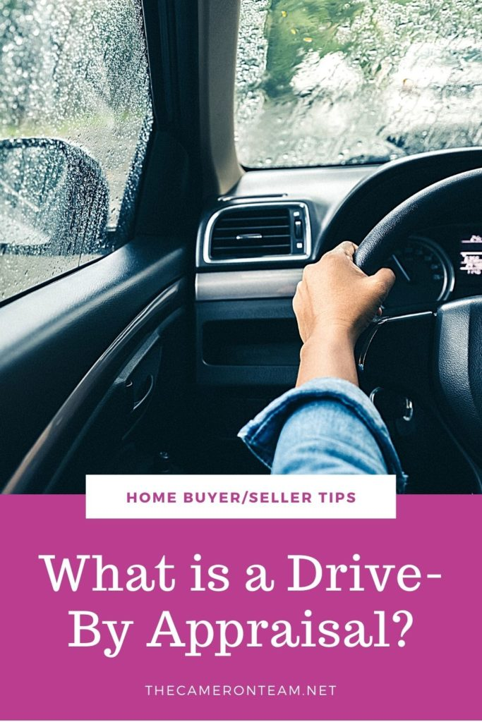 What is a Drive-By Appraisal?