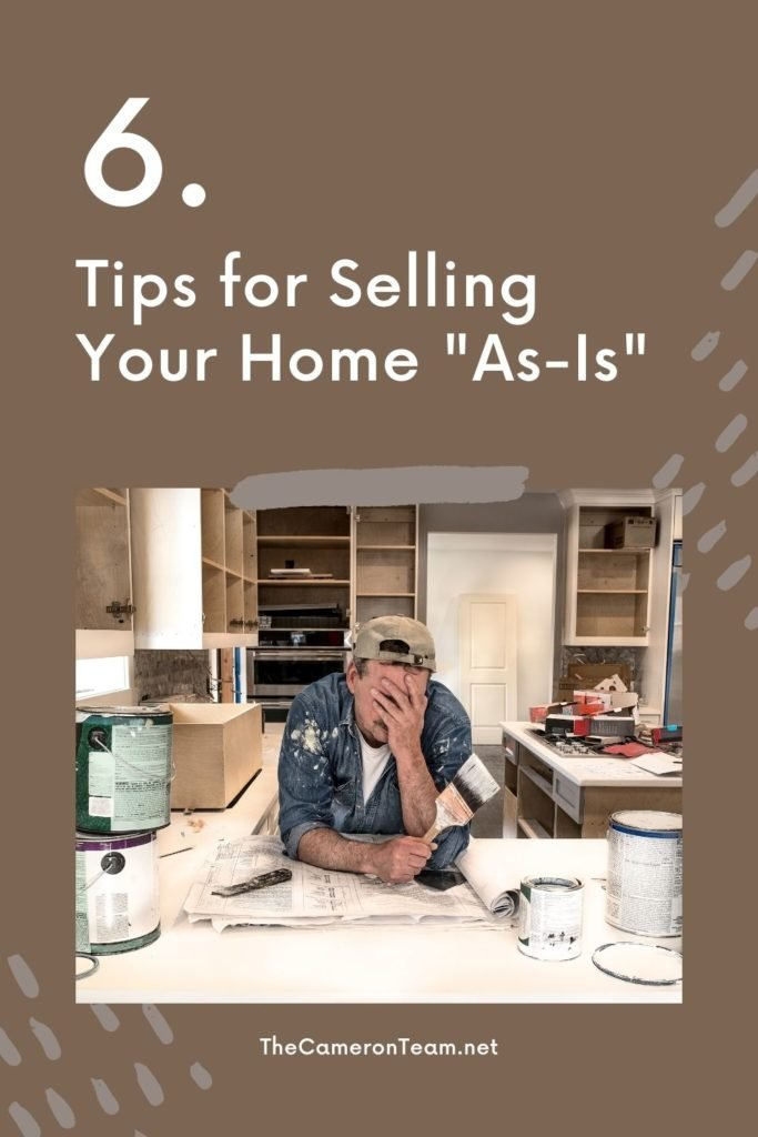 6 Tips for Selling Your Home As-Is