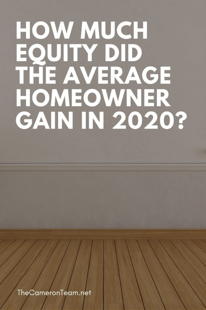 How Much Equity DID the Average Homeowner Gain in 2020? - Wall and Floor in Home