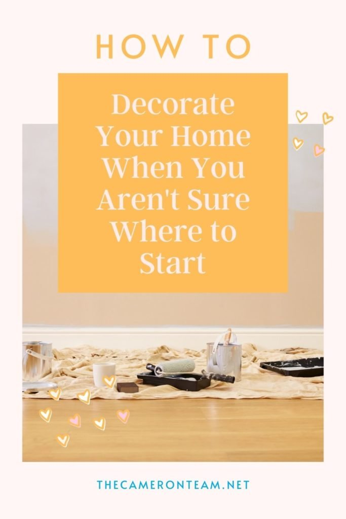 How to Decorate Your Home When You Aren't Sure Where to Start