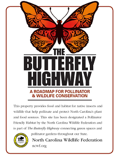 The Butterfly Highway Sign with information on the property and pollinators